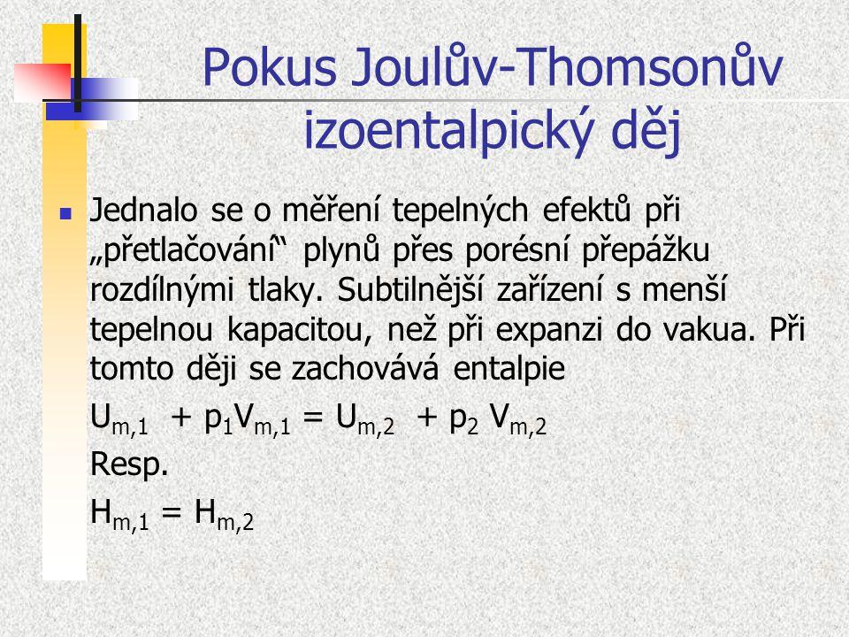 Pokus Joulův-Thomsonův izoentalpický děj