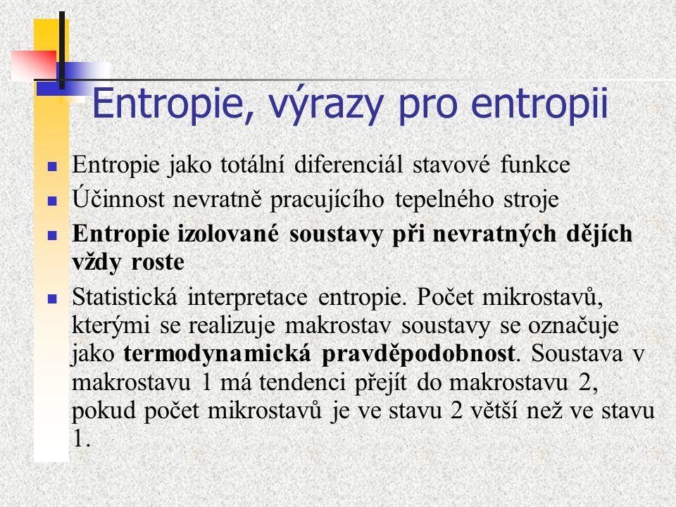 Entropie, výrazy pro entropii