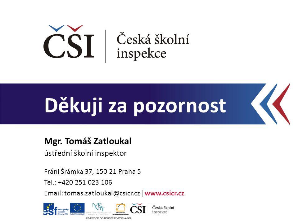 Mgr. Tomáš Zatloukal ústřední školní inspektor