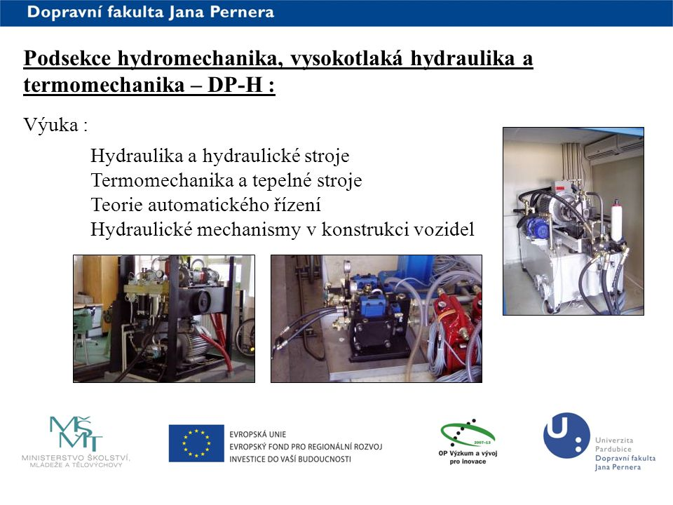 Podsekce hydromechanika, vysokotlaká hydraulika a termomechanika – DP-H :