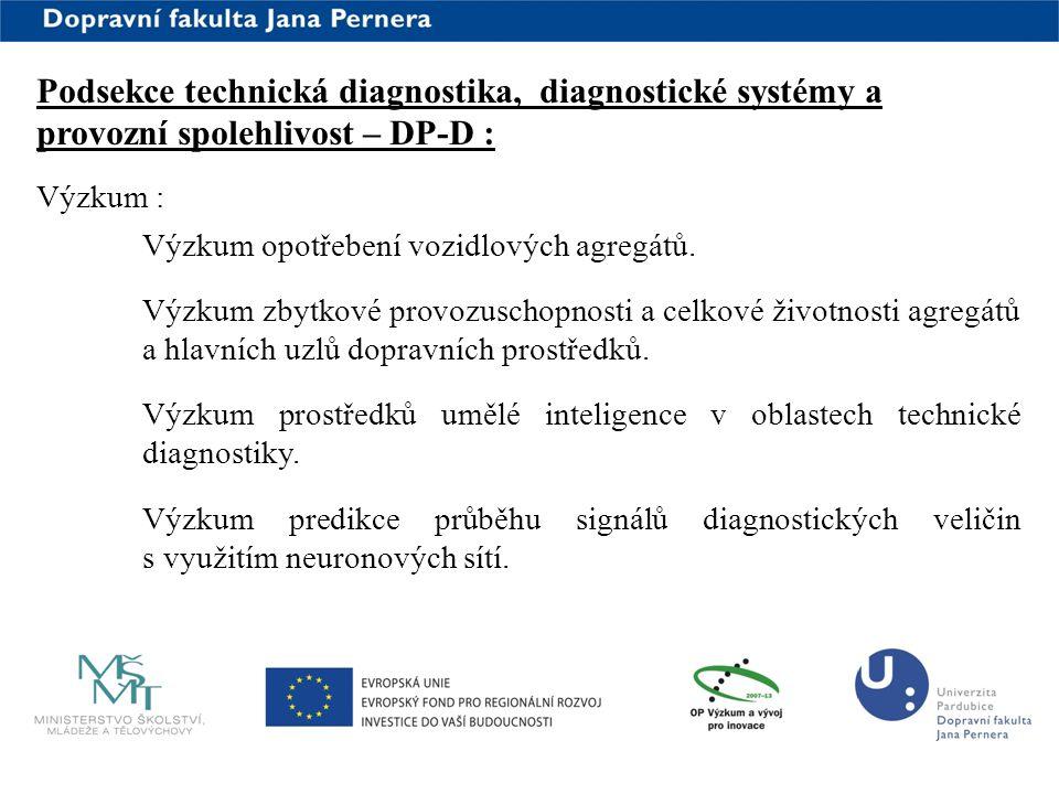 Podsekce technická diagnostika, diagnostické systémy a provozní spolehlivost – DP-D :
