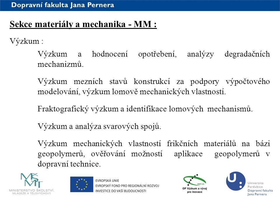 Sekce materiály a mechanika - MM :