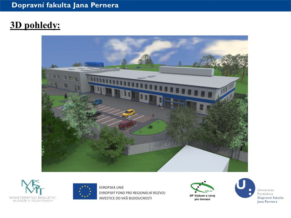 3D pohledy: www.upce.cz