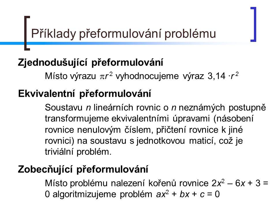 Příklady přeformulování problému