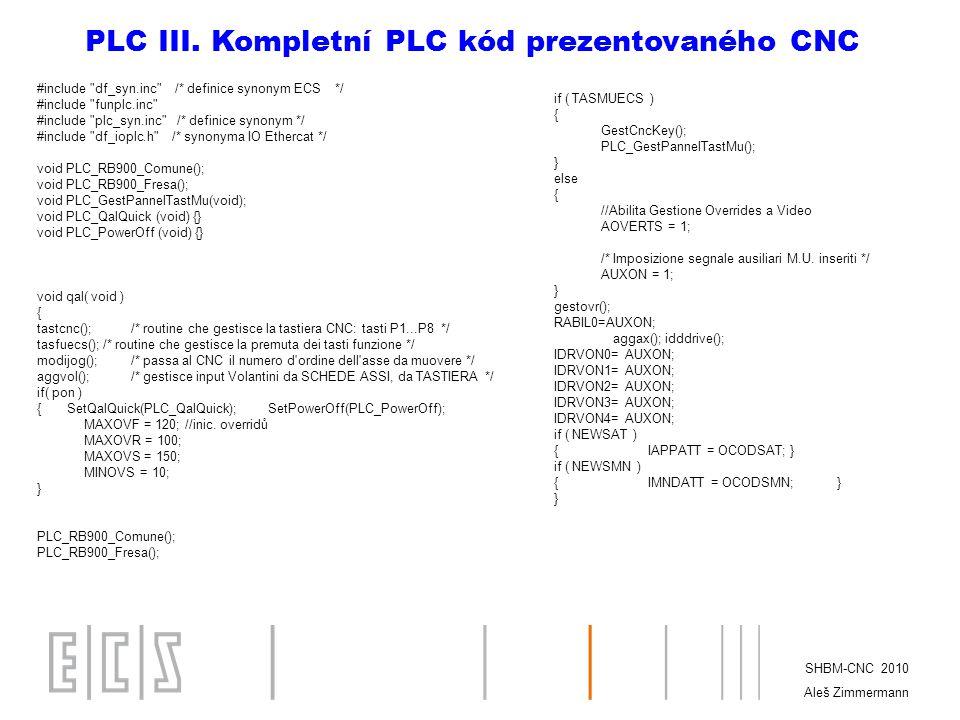 PLC III. Kompletní PLC kód prezentovaného CNC