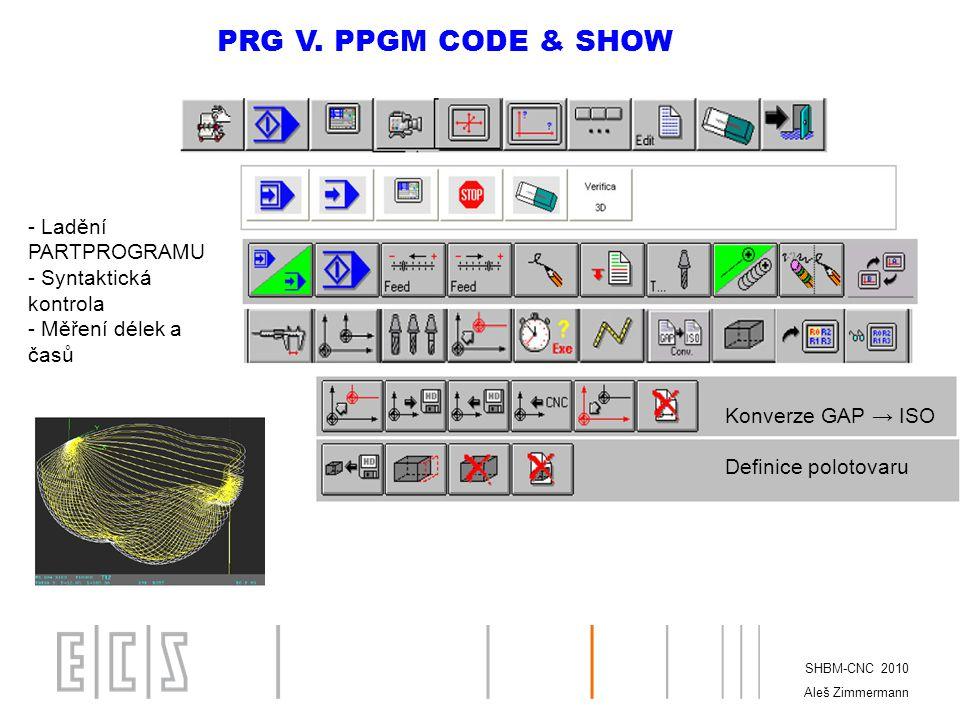 PRG V. PPGM CODE & SHOW - Ladění PARTPROGRAMU - Syntaktická kontrola