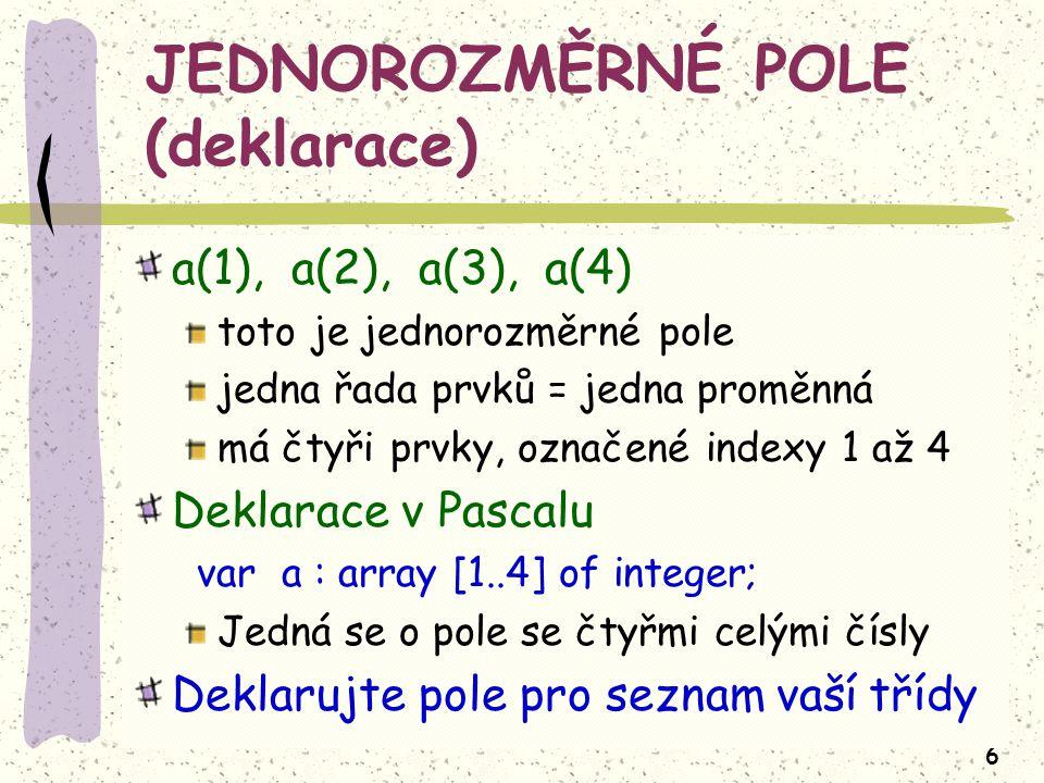 JEDNOROZMĚRNÉ POLE (deklarace)