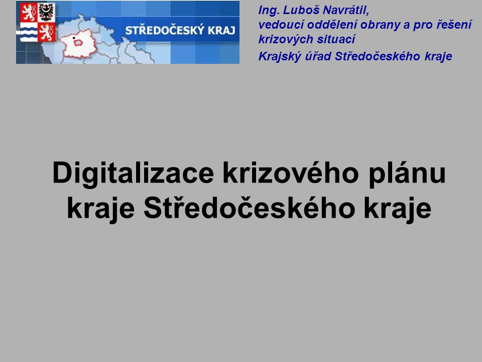 Digitalizace krizového plánu kraje Středočeského kraje