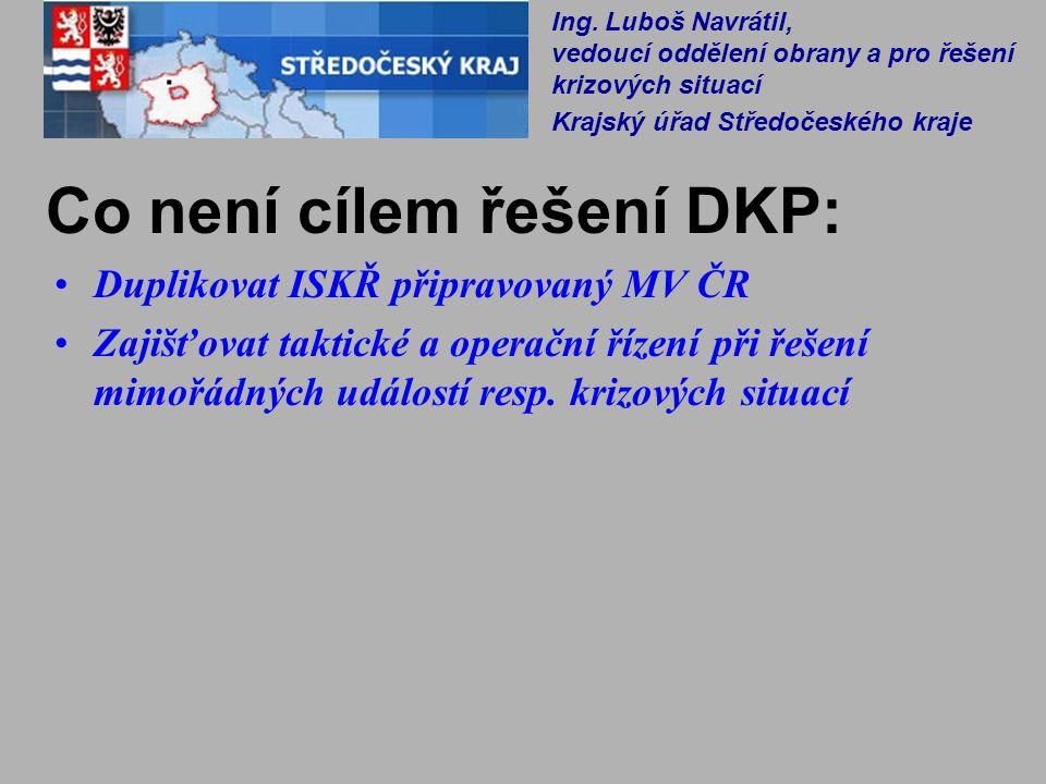 Co není cílem řešení DKP: