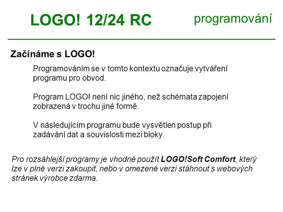 LOGO! 12/24 RC programování Začínáme s LOGO!