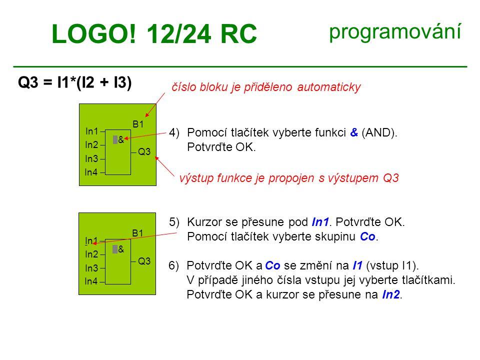 LOGO! 12/24 RC programování Q3 = I1*(I2 + I3)
