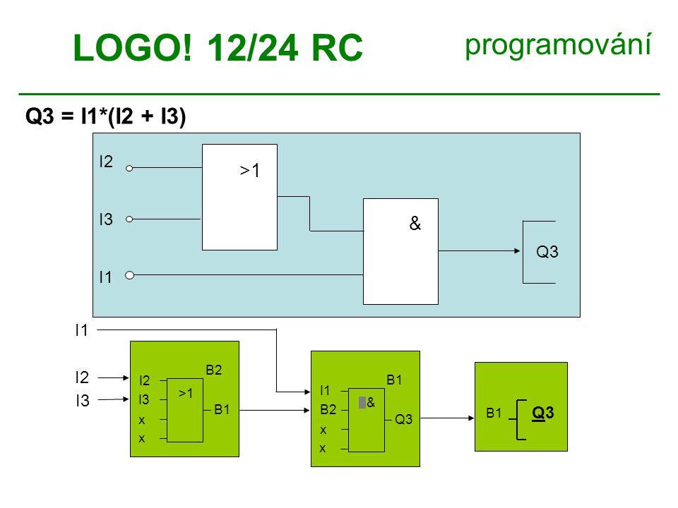LOGO! 12/24 RC programování Q3 = I1*(I2 + I3) >1 &