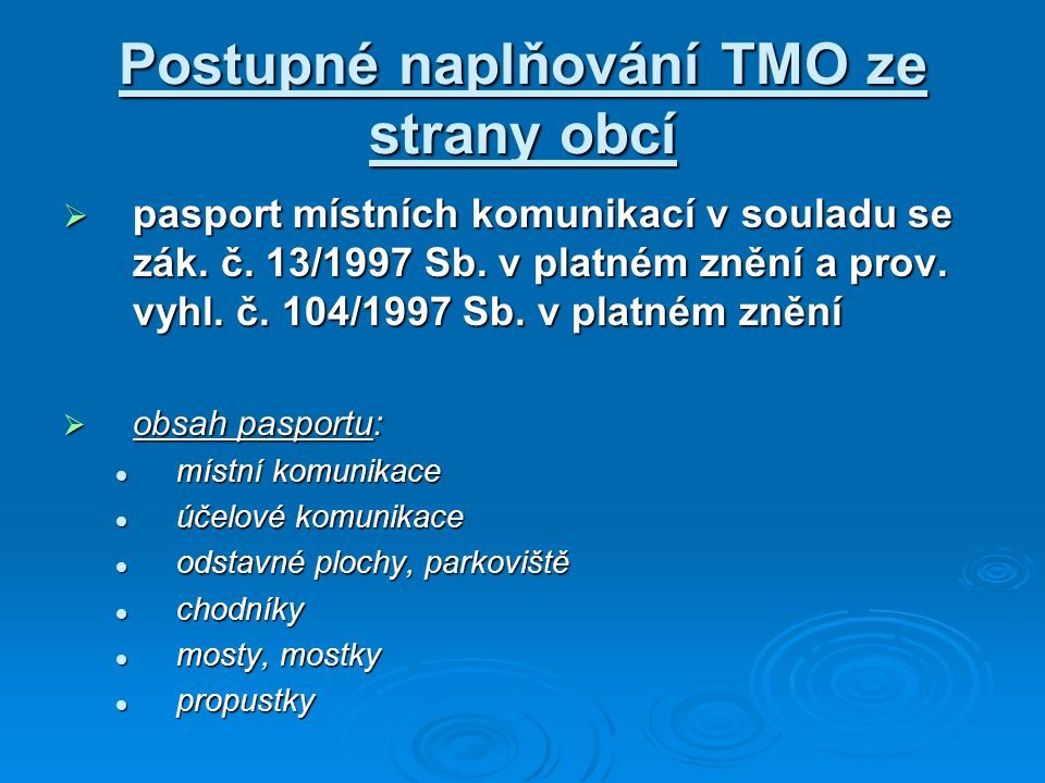 Postupné naplňování TMO ze strany obcí