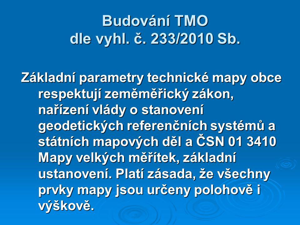 Budování TMO dle vyhl. č. 233/2010 Sb.