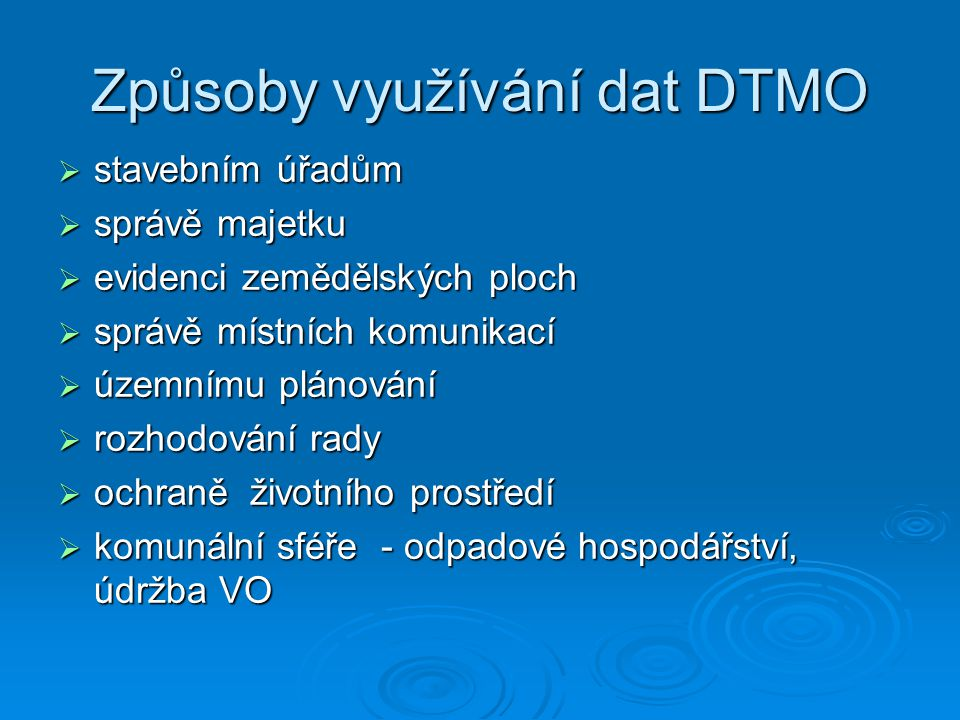 Způsoby využívání dat DTMO