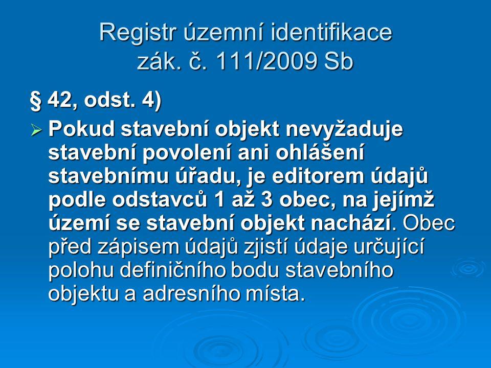 Registr územní identifikace zák. č. 111/2009 Sb