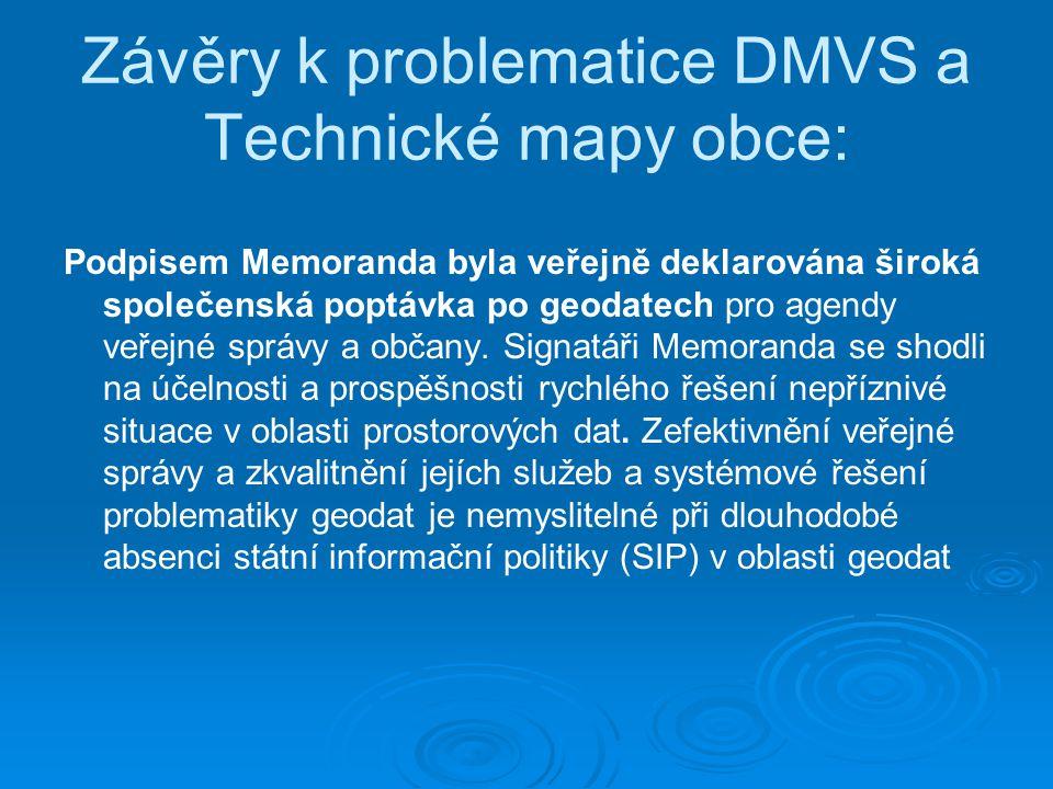 Závěry k problematice DMVS a Technické mapy obce: