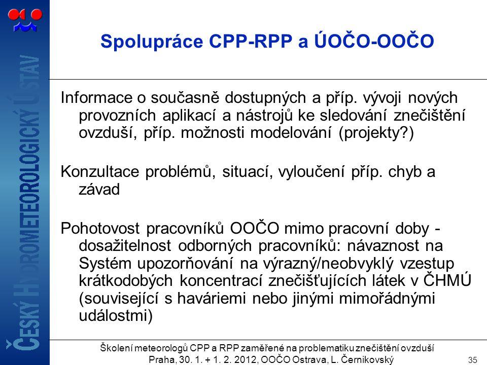 Spolupráce CPP-RPP a ÚOČO-OOČO