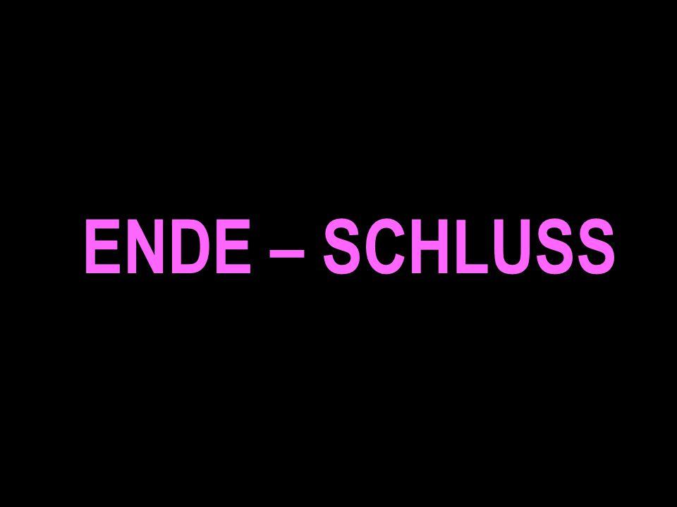 ENDE – SCHLUSS