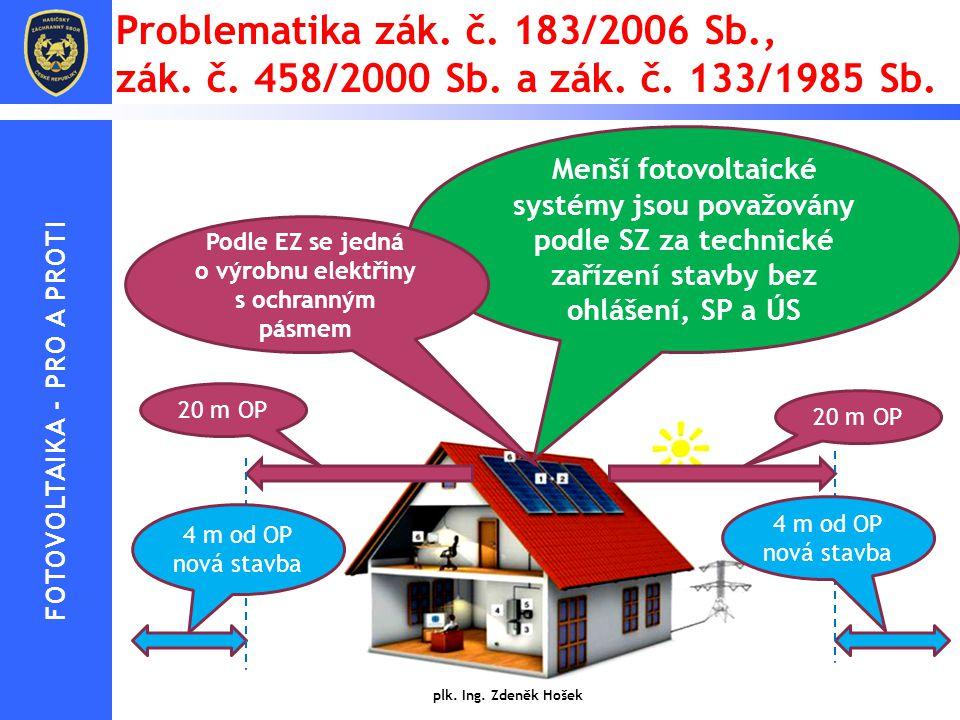 Problematika zák. č. 183/2006 Sb. , zák. č. 458/2000 Sb. a zák. č