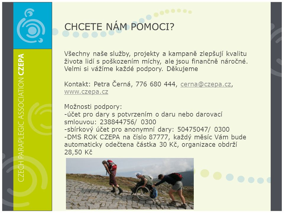 CHCETE NÁM POMOCI