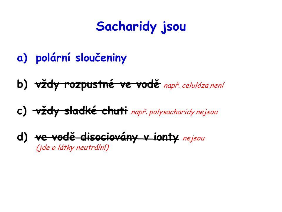 Sacharidy jsou polární sloučeniny