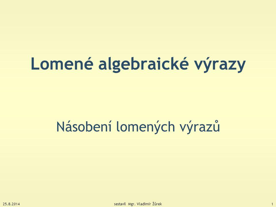 Lomené algebraické výrazy