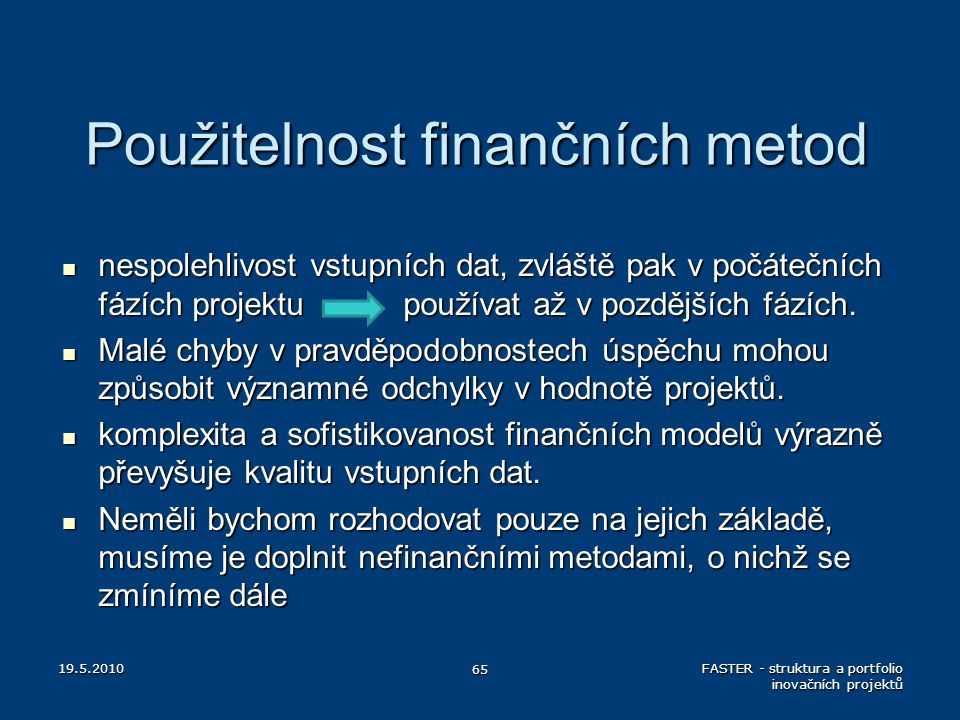 Použitelnost finančních metod