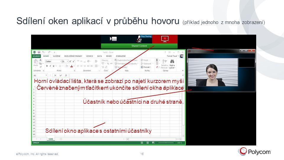 Sdílení oken aplikací v průběhu hovoru (příklad jednoho z mnoha zobrazení)