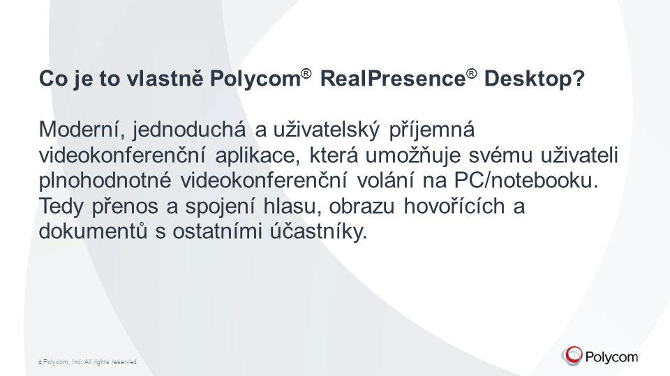 Co je to vlastně Polycom® RealPresence® Desktop