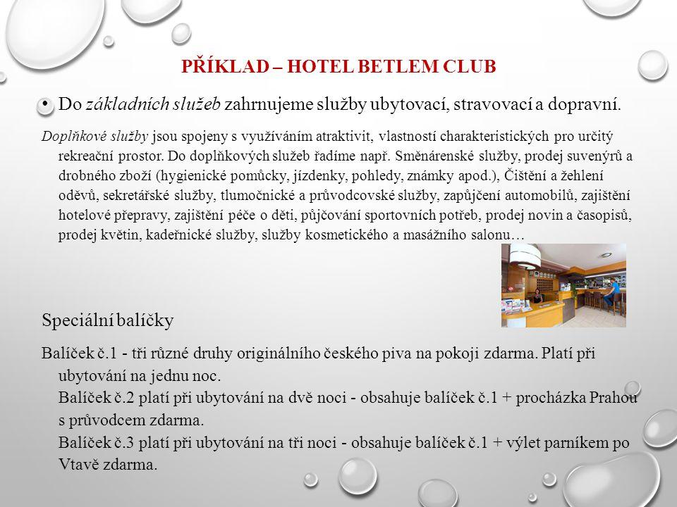 Příklad – Hotel Betlem Club