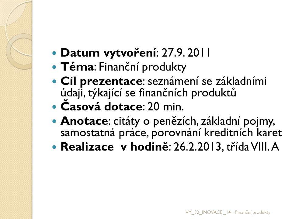 Téma: Finanční produkty