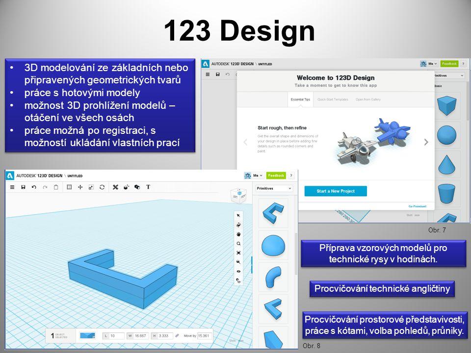 123 Design 3D modelování ze základních nebo připravených geometrických tvarů. práce s hotovými modely.