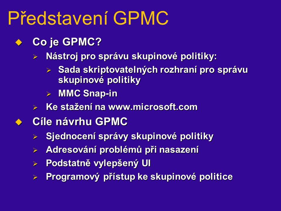 Představení GPMC Co je GPMC Cíle návrhu GPMC
