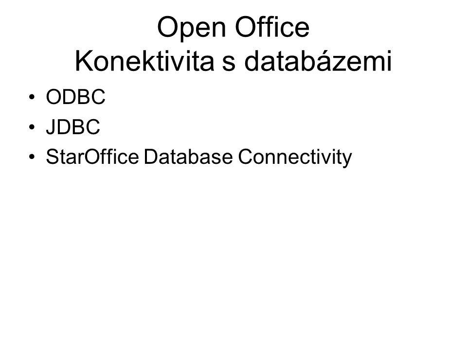 Open Office Konektivita s databázemi