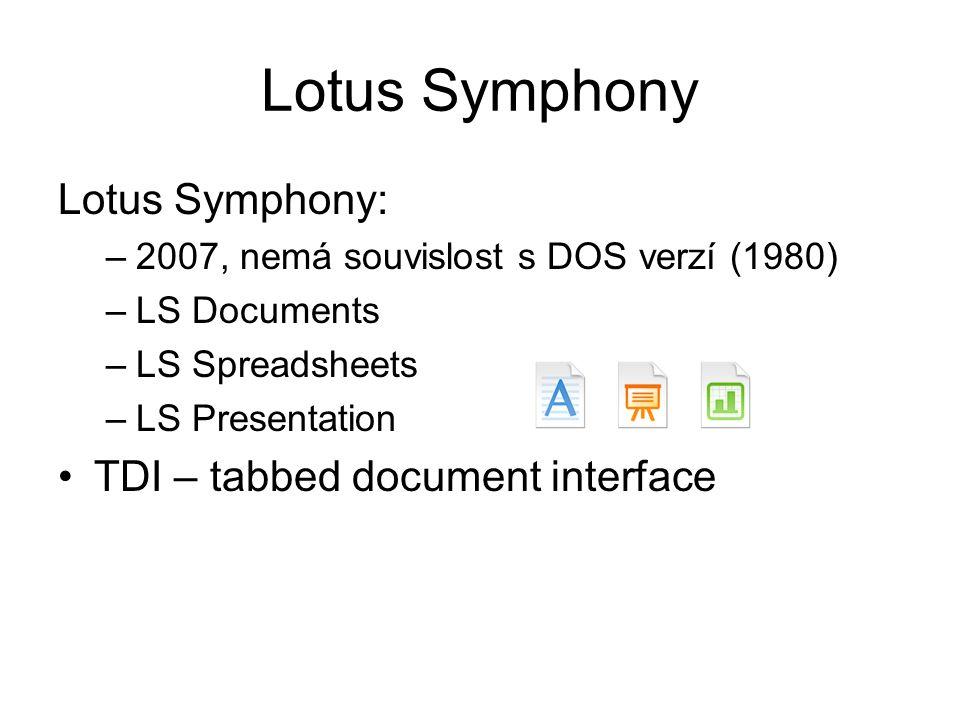 Lotus Symphony Lotus Symphony: TDI – tabbed document interface