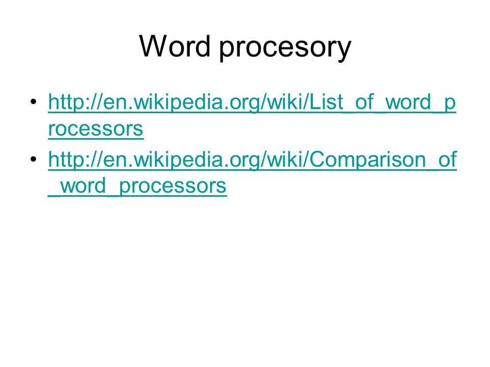 Word procesory http://en.wikipedia.org/wiki/List_of_word_processors