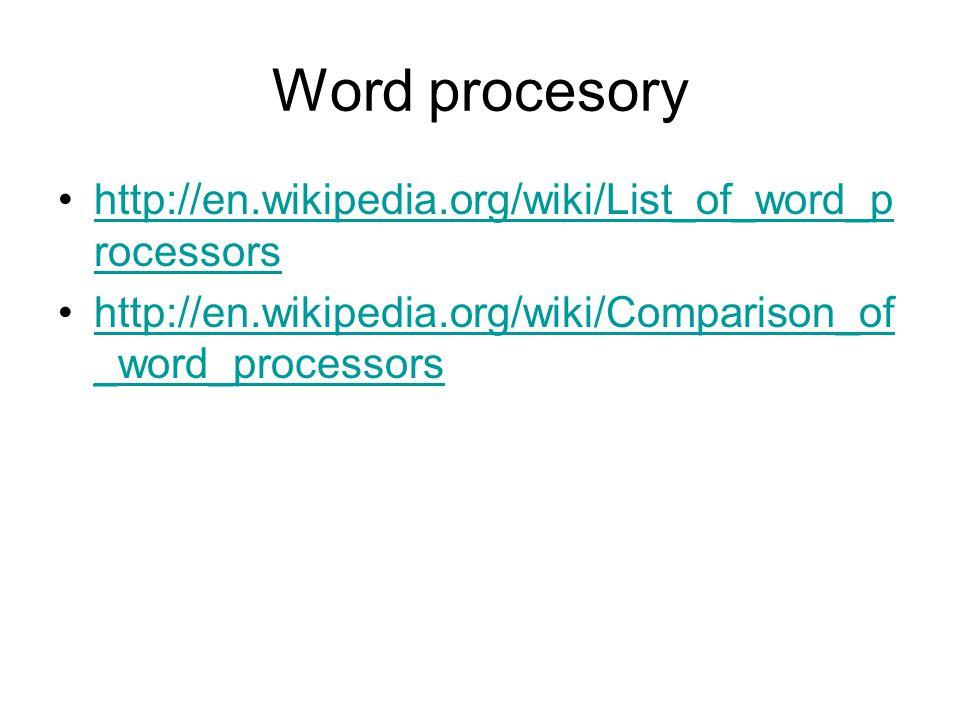 Word procesory http://en.wikipedia.org/wiki/List_of_word_processors