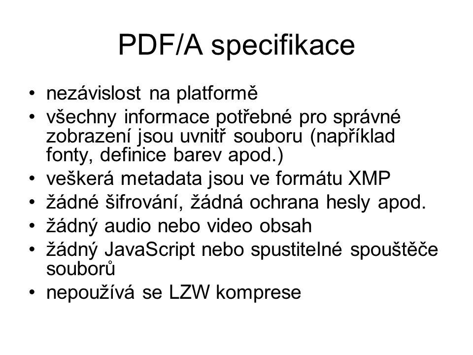 PDF/A specifikace nezávislost na platformě