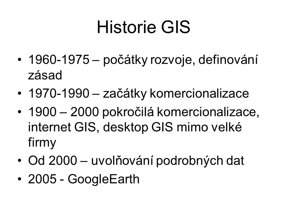 Historie GIS 1960-1975 – počátky rozvoje, definování zásad