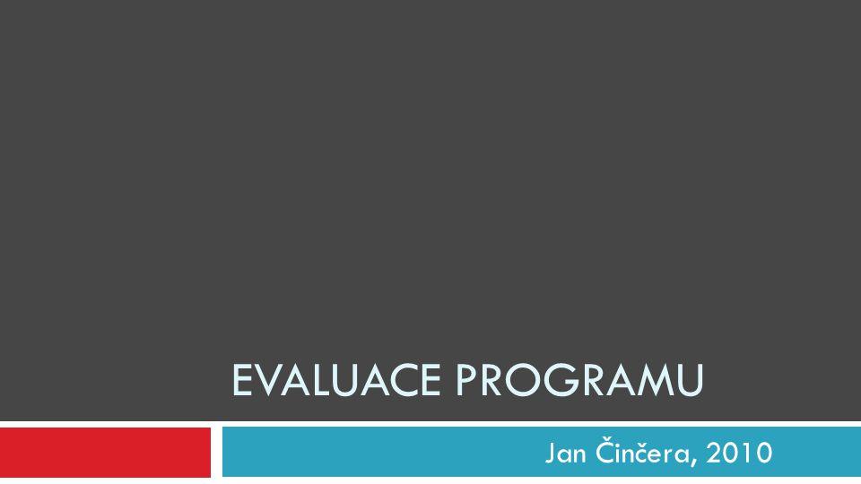 Evaluace programu Jan Činčera, 2010