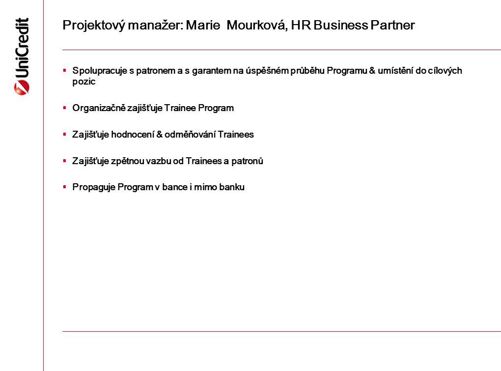 Projektový manažer: Marie Mourková, HR Business Partner