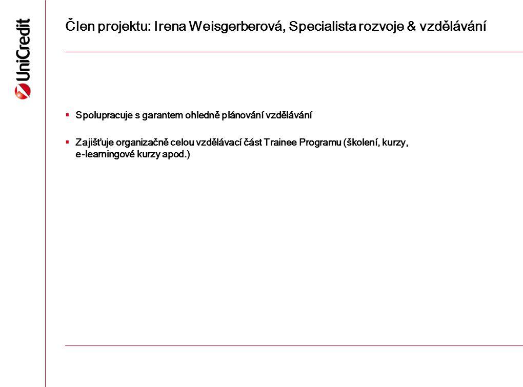 Člen projektu: Irena Weisgerberová, Specialista rozvoje & vzdělávání