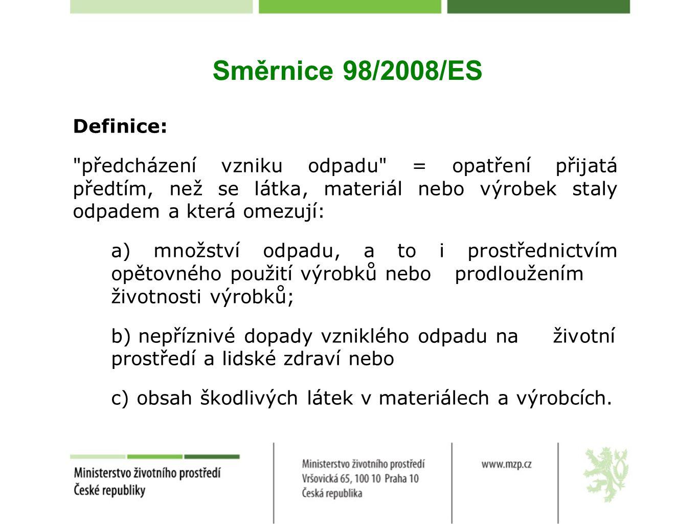 Směrnice 98/2008/ES Definice:
