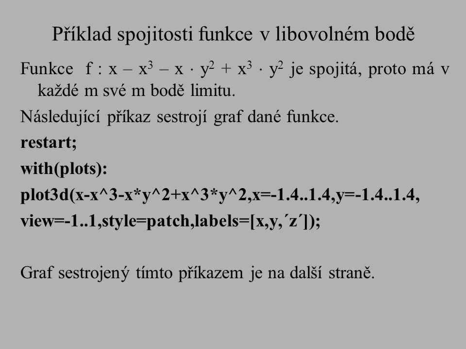 Příklad spojitosti funkce v libovolném bodě