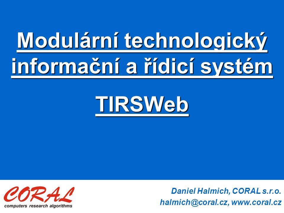 Modulární technologický informační a řídicí systém