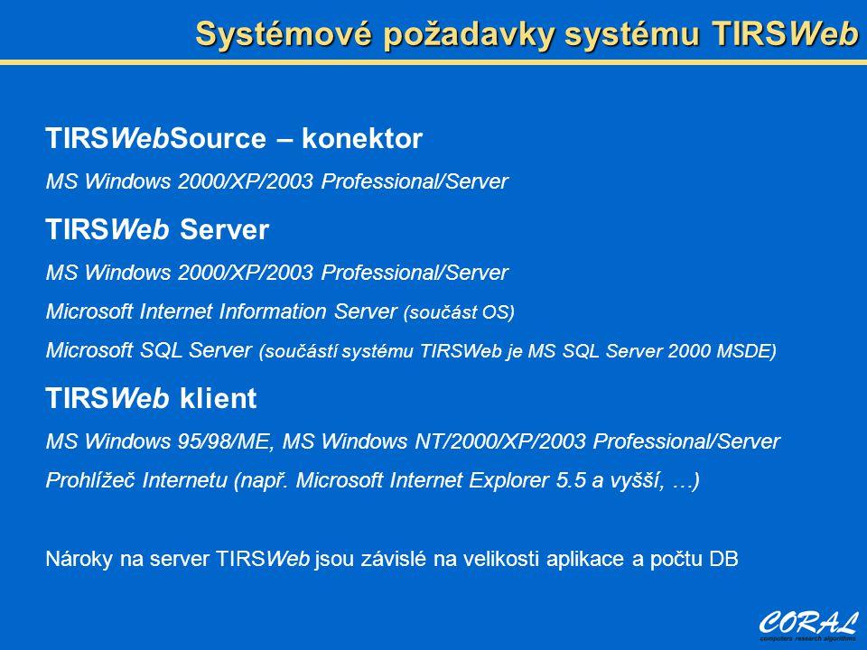 Systémové požadavky systému TIRSWeb