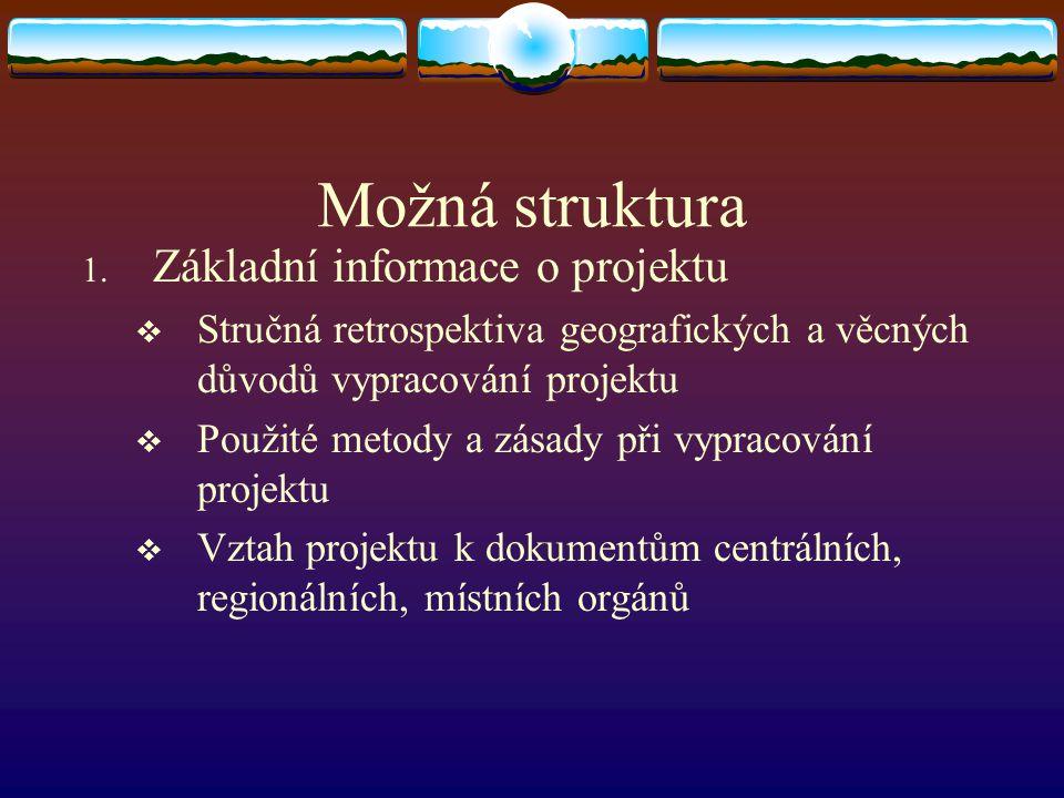 Možná struktura Základní informace o projektu