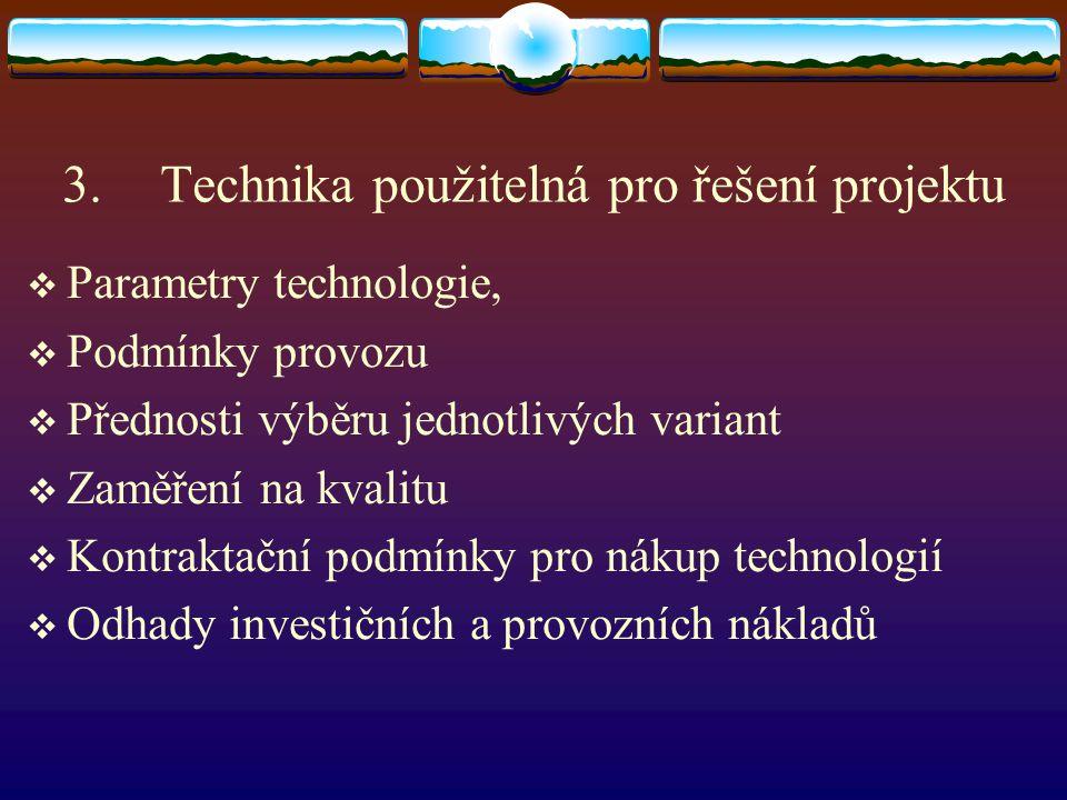 Technika použitelná pro řešení projektu