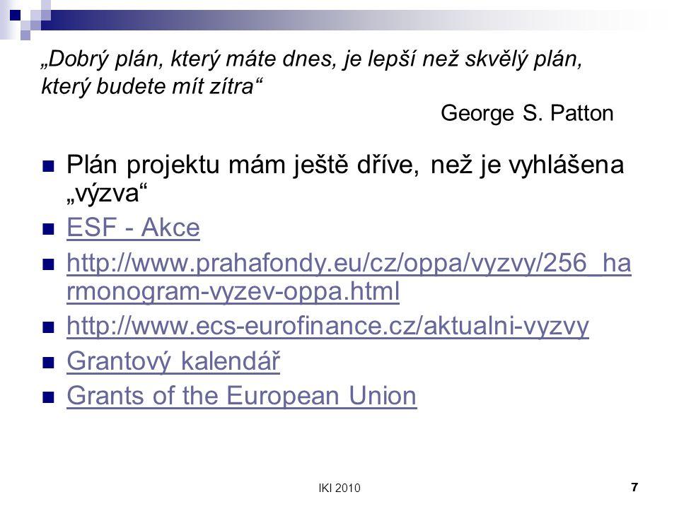 """Plán projektu mám ještě dříve, než je vyhlášena """"výzva ESF - Akce"""
